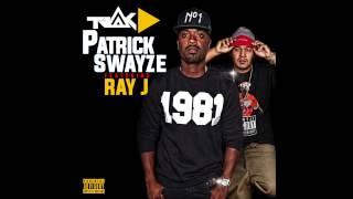 Patrick Swayze - Trak D ft Ray J