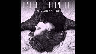 Rock bottom by hailee steinfeld ft dnce lyric vide