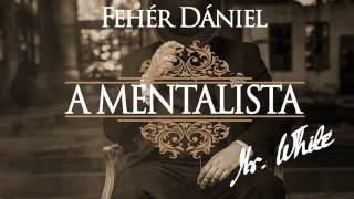 Fehér Dániel- Mr. White, a mentalista PROMO videó