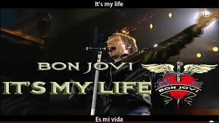 Bon Jovi - It's my life (lyrics - sub español) HD