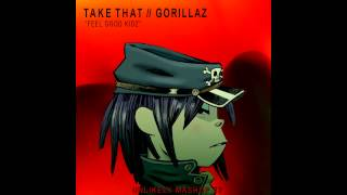"Unlikely Mashups: Take That Vs Gorillaz - ""Feel Good Kidz"""