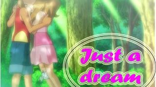 Pokemon AMV~Ash and Serena~Just A Dream