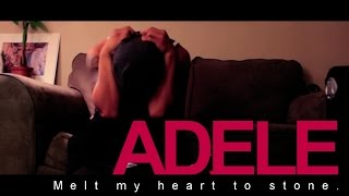 "Adele | ""You Melt My Heart to Stone"""
