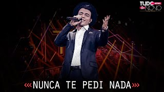 THIAGO BRAVA - NUNCA TE PEDI NADA