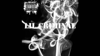 Lil Criminal - Kickin Up Dust