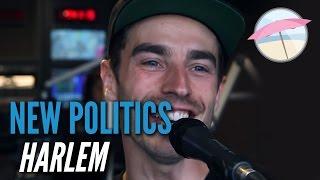 New Politics - Harlem (Live at the Edge)