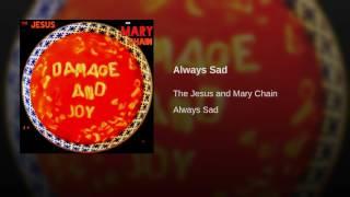 Always Sad