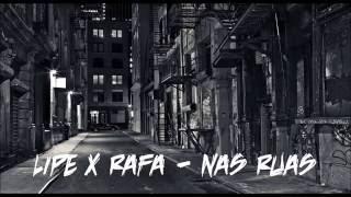 LIPE x RAFA - NAS RUAS [2k16]