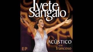 Ivete Sangalo - Seus Planos - Ao vivo em Trancoso