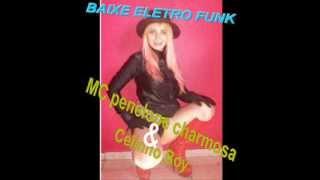 Dj Felipe Guerra - QUE TESÃO - Mc Penélope Charmosa & Cellinho Boy