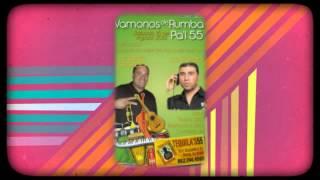 VAMONOS DE RUMBA PA'L 55
