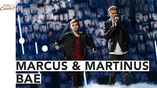 MARCUS & MARTINUS - BAE - The 2016 Nobel Peace Prize Concert