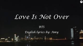 Love Is Not Over - English KARAOKE (Instrumental) - BTS