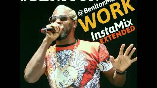 Beniton Aka Jack Frost - Work (InstaMix Extended) - May 2016