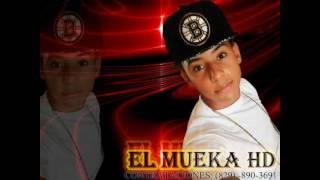 El Mueka HD  Si Tu Lo Menea Yo  Lo Meneo ( 2016 )
