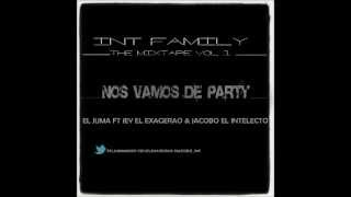 Nos Vamos De Party - El Juma Ft Jey El Exagerao - Jacobo El Intelecto (MBN Records)