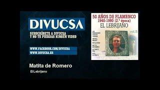 El Lebrijano - Matita de Romero