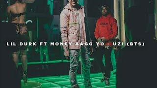 Lil Durk Ft Money Bagg Yo - Uzi (BTS)