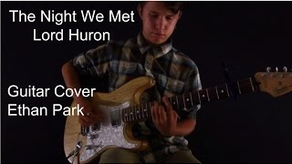 """THE NIGHT WE MET LORD HURON""  GUITAR COVER"