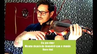 Kell Smith - Era uma vez  by Douglas Mendes (Violin Cover)