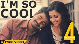 I'm So Cool - Kaaki Sattai | Sivakarthikeyan | Anirudh | Lyric Video width=
