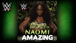 "WWE: ""Amazing"" (Naomi) Theme Song + AE (Arena Effect)"