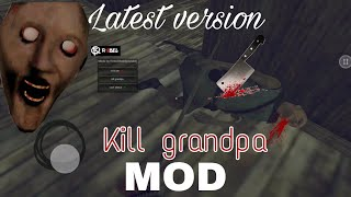 Kill grandpa mod:garage version(latest)