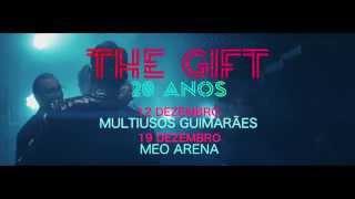 """The Gift """"Espectáculos 20 anos"""""""