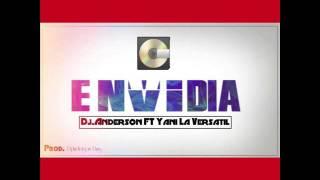 Envidia Dj Anderson FT Yani La Versatil Prod.DjAnderson Dms