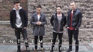 Selah Medley | Anthem Lights