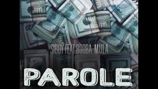 Siboy - Mula ft. Booba Parole (Parole HD )