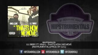 Lil Bibby & King L - That's How We Move [Instrumental] (Prod. By DJ L) + DOWNLOAD LINK