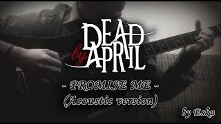 Dead By April - Promise Me (Guitar cover lyric video x)