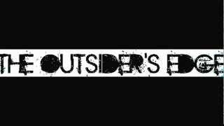 The Outsider's Edge - Give My Time