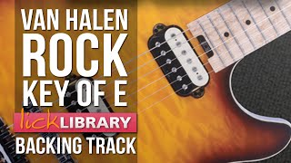 Hard Rock Backing Track | Van Halen Style | Key Of E Licklibrary