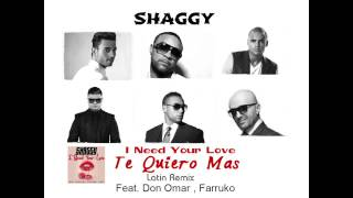 Shaggy ft Don Omar, Farruko, Faydee, Mohombi & Costi - TE QUIERO MAS (Latin Remix) produced by COSTI