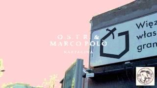 O.S.T.R. & Marco Polo - Więzień własnych granic