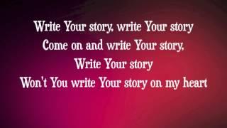 Francesca Battistelli - Write Your Story - with lyrics