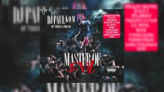 "DJ Paul KOM #MasterOfEvil - 5. ""Dat's It Fa Ya"" ft. Juicy J"