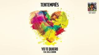 TenTemPiés - Yo Te Quiero (feat. Belle Doron)