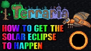 Terraria | How to get a Solar Eclipse to happen