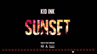 Kid Ink - Sunset (Bass Boost)