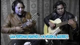 WILSON AULLAGAS & MIGUEL ANGEL  Caza fortunas (HUAYÑO) L y M WILSON A.  AGUIRRE V.