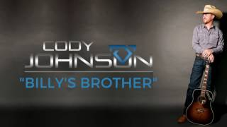 "Cody Johnson - ""Billy's Brother"" - Official Audio"