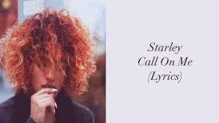 Starley - Call On Me (Ryan Riback Remix) (Lyrics)