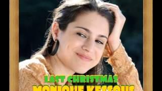 Monique Kessous -  Last Christmas