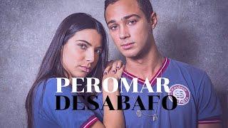 Pérola & Márcio - Desabafo