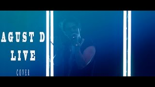 AGUST D ´ LIVE Suga 방탄소년단 - ROS Cover