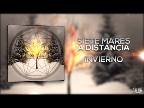 Invierno de Siete Mares A Distancia Letra y Video