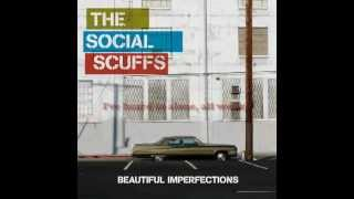 The Social Scuffs - Ride The Sun With Lyrics